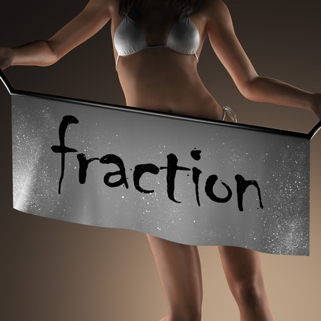 fraction: fraction word on banner and bikiny woman Stock Photo
