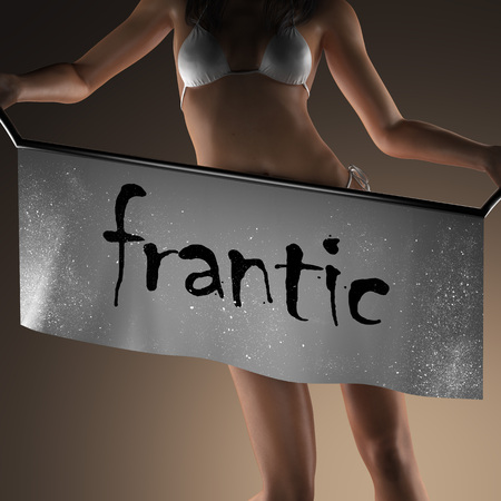 frantic: frantic word on banner and bikiny woman