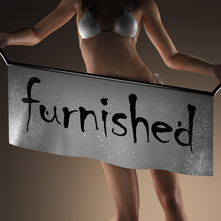 furnished: furnished word on banner and bikiny woman Stock Photo