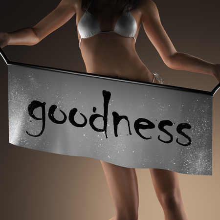 goodness: goodness word on banner and bikiny woman Stock Photo