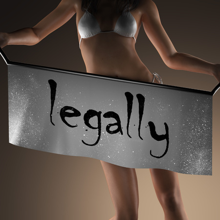legally: legally word on banner and bikiny woman Stock Photo