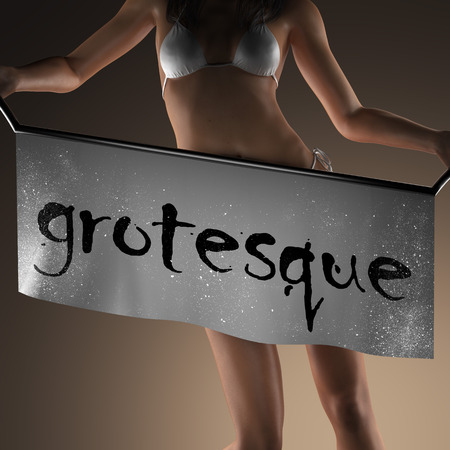 grottesco: grotesque word on banner and bikiny woman
