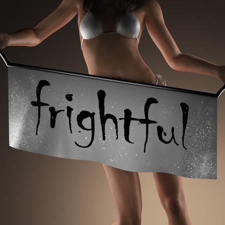 frightful: frightful word on banner and bikiny woman