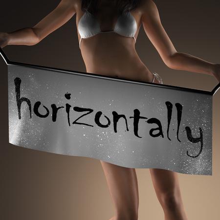 horizontally: horizontally word on banner and bikiny woman