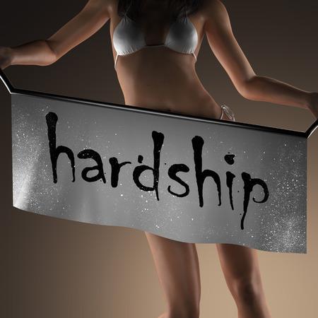 hardship: hardship word on banner and bikiny woman