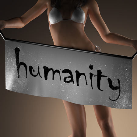 humanity: humanity word on banner and bikiny woman