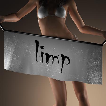 limp: limp word on banner and bikiny woman