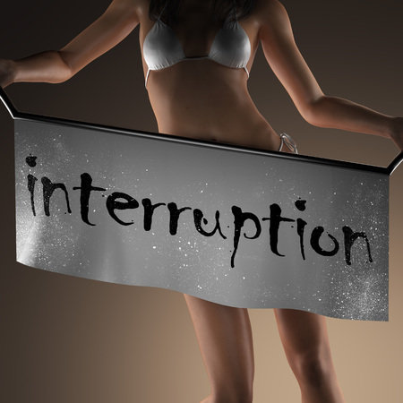 interruption: interruption word on banner and bikiny woman Stock Photo