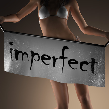 imperfect: imperfect word on banner and bikiny woman Stock Photo