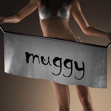 muggy: muggy word on banner and bikiny woman