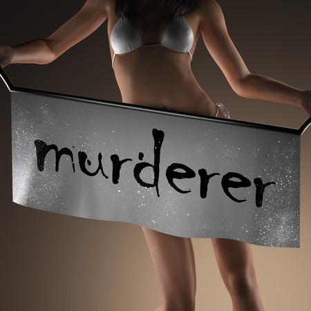 murderer: murderer word on banner and bikiny woman