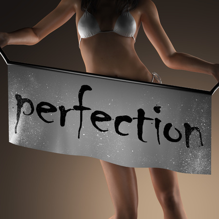 perfection: perfection word on banner and bikiny woman