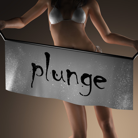 plunge: plunge word on banner and bikiny woman
