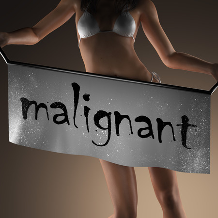 malignant: malignant word on banner and bikiny woman