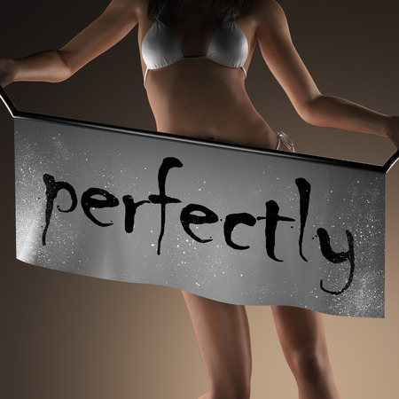 perfectly: perfectly word on banner and bikiny woman Stock Photo
