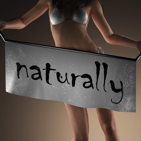 and naturally: naturally word on banner and bikiny woman