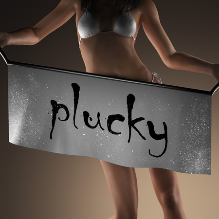 plucky: plucky word on banner and bikiny woman Stock Photo