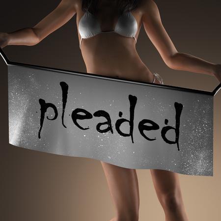 pleaded: pleaded word on banner and bikiny woman