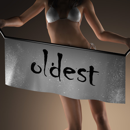 oldest: oldest word on banner and bikiny woman