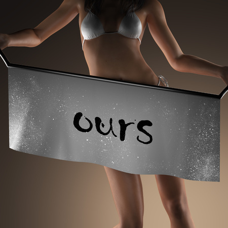 ours: ours word on banner and bikiny woman