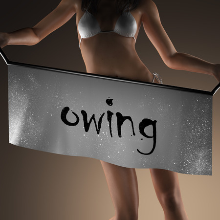owing: owing word on banner and bikiny woman