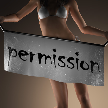permission: permission word on banner and bikiny woman