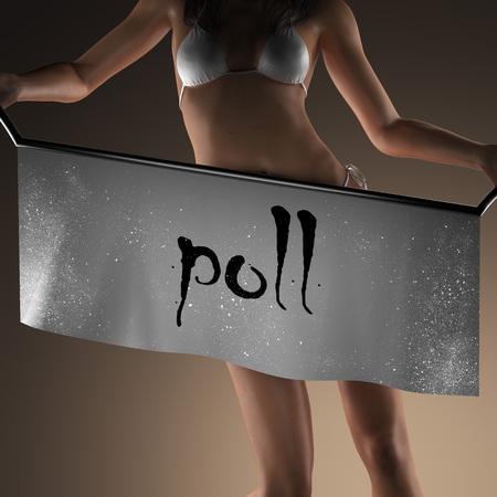 poll: poll word on banner and bikiny woman
