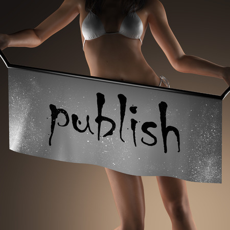 publish: publish word on banner and bikiny woman