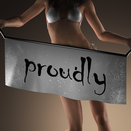 proudly: proudly word on banner and bikiny woman Stock Photo