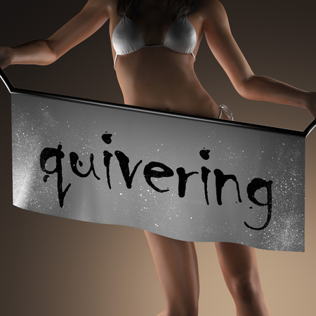 quivering: quivering word on banner and bikiny woman
