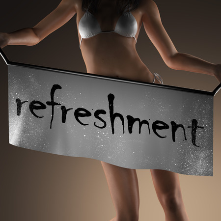 refreshment: refreshment word on banner and bikiny woman
