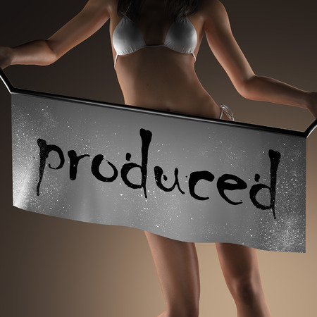 produced: produced word on banner and bikiny woman