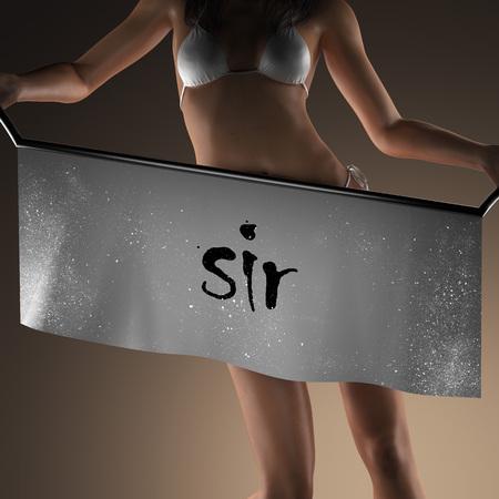 sir: sir word on banner and bikiny woman