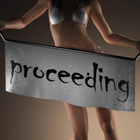 proceeding: proceeding word on banner and bikiny woman