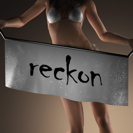 reckon: reckon word on banner and bikiny woman