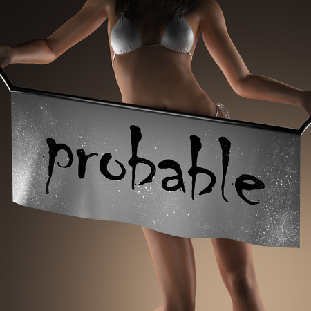 probable: probable word on banner and bikiny woman Stock Photo