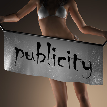 publicity: publicity word on banner and bikiny woman