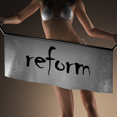 reform: reform word on banner and bikiny woman