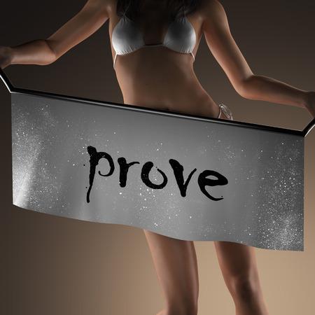 prove: prove word on banner and bikiny woman Stock Photo