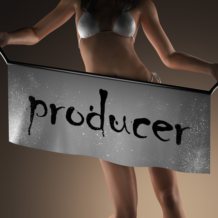 producer: producer word on banner and bikiny woman