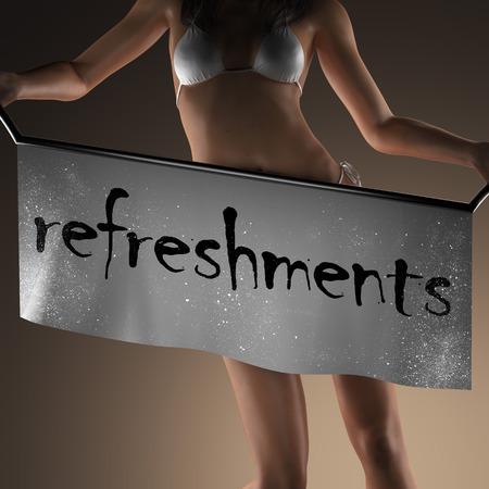 refreshments: refreshments word on banner and bikiny woman Stock Photo