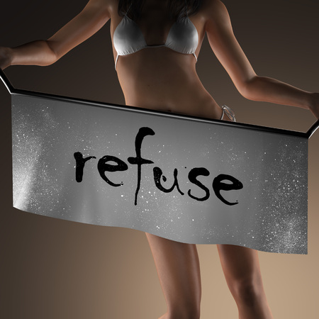 refuse: refuse word on banner and bikiny woman Stock Photo