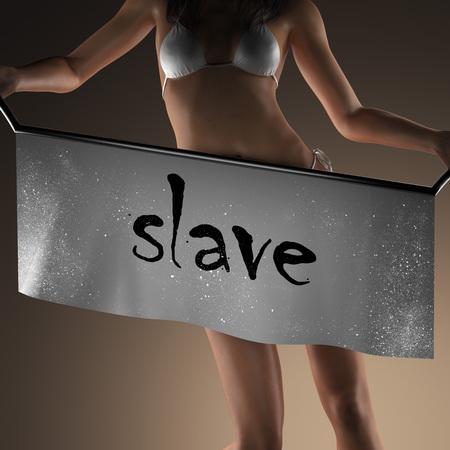 esclavo: palabra esclavo en la bandera y la mujer bikiny Foto de archivo