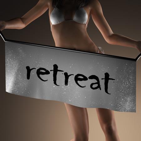 retreat: retreat word on banner and bikiny woman