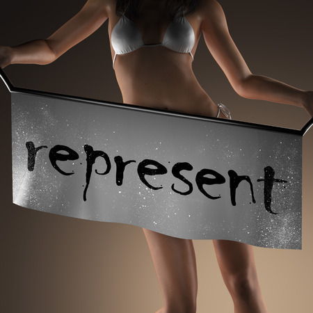 represent: represent word on banner and bikiny woman Stock Photo