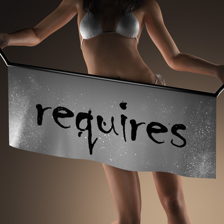 requires: requires word on banner and bikiny woman Stock Photo