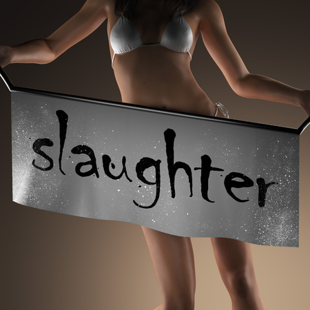 slaughter: slaughter word on banner and bikiny woman