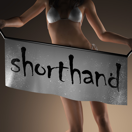 shorthand: shorthand word on banner and bikiny woman Stock Photo