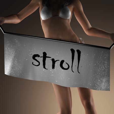 stroll: stroll word on banner and bikiny woman Stock Photo