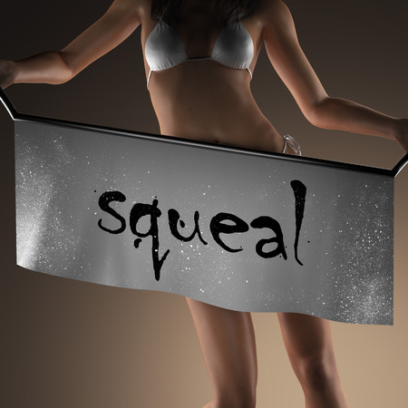 squeal: squeal word on banner and bikiny woman